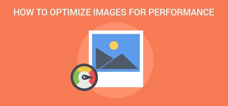optimize images - استفاده از 12 روش موثر و عملی برای افزایش سرعت وردپرس (در سال 2019)