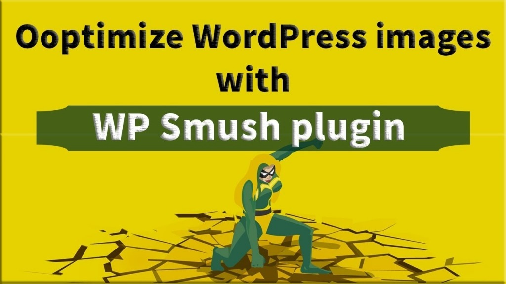 WP Smush 01 1024x576 - آموزش گام به گام سئوی تصاویر سایت در وردپرس با افزونه WP Smush
